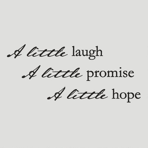 Laugh Promise Hope Vinyl Wall Decal