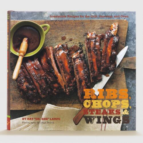Ribs, Chops, Steaks & Wings Cookbook