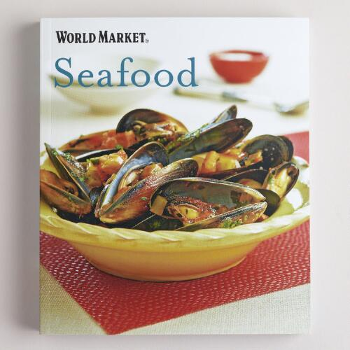 World Market Seafood Recipe Book
