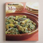 World Market Moroccan Cookbook