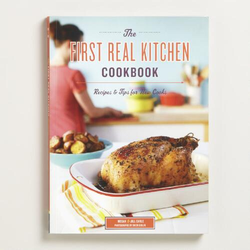 """The First Real Kitchen Cookbook"""