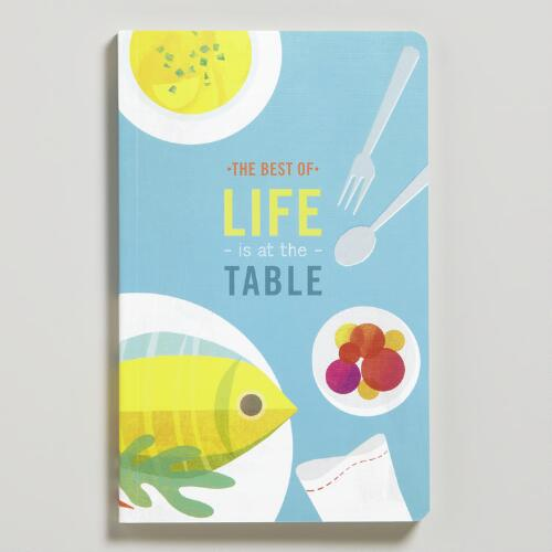 """Best of Life is at the Table"" Write Now Journal"