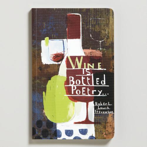 """Wine is Bottled Poetry"" Write Now Journal"
