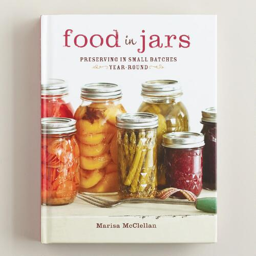 """Food In Jars"" Book by Marisa McClellan"