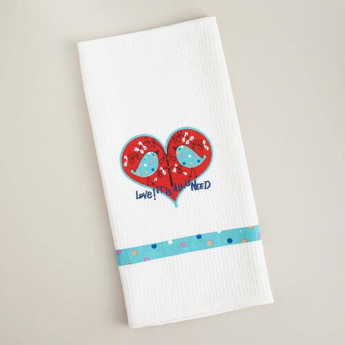 Love Is All You Need Decorative Tea Towel