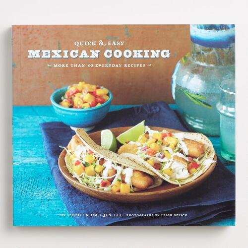 """Quick and Easy Mexican Cooking"" Cookbook"