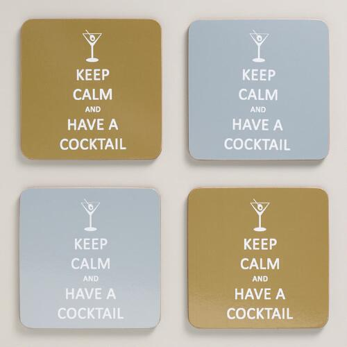 Keep Calm and Have A Cocktail Coasters, Set of 4