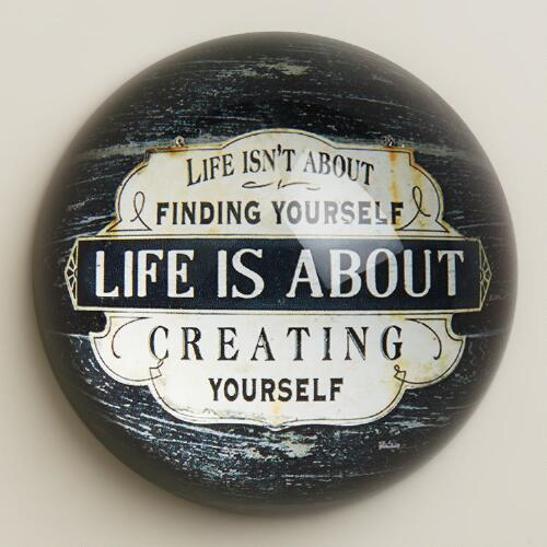 Creating Yourself Paperweight