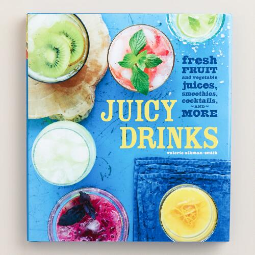 """Juicy Drinks"" Cookbook"