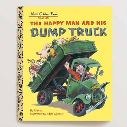 The Happy Man and His Dump Truck, a Little Golden Book