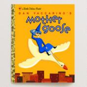 Dan Yaccarino's Mother Goose, a Little Golden Book