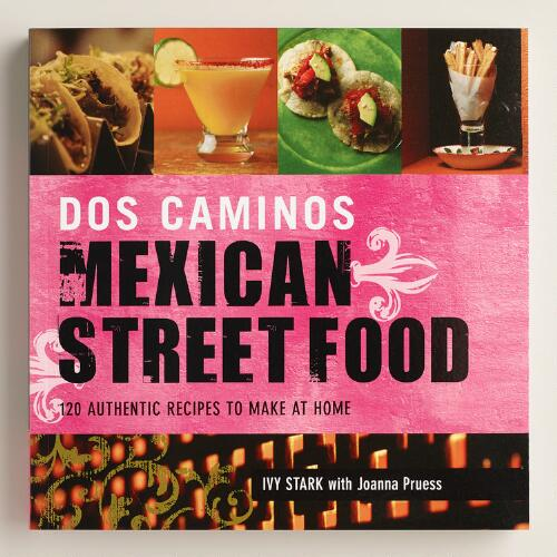 """Mexican Street Food"" Cookbook"