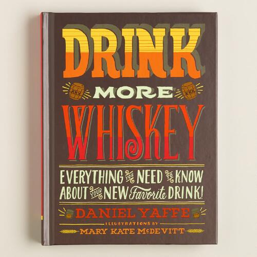 """Drink More Whiskey!"" Book"