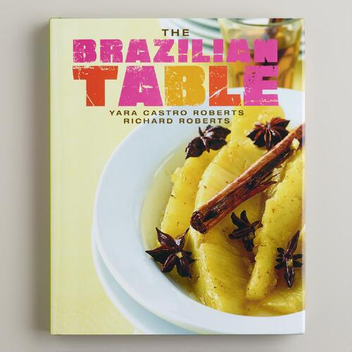 """The Brazilian Table"" Cookbook"