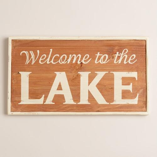 """Welcome to the Lake"" Sign"