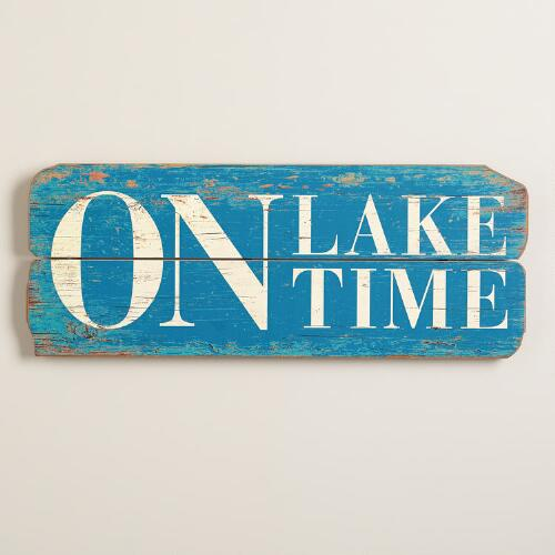 """On Lake Time"" Sign"