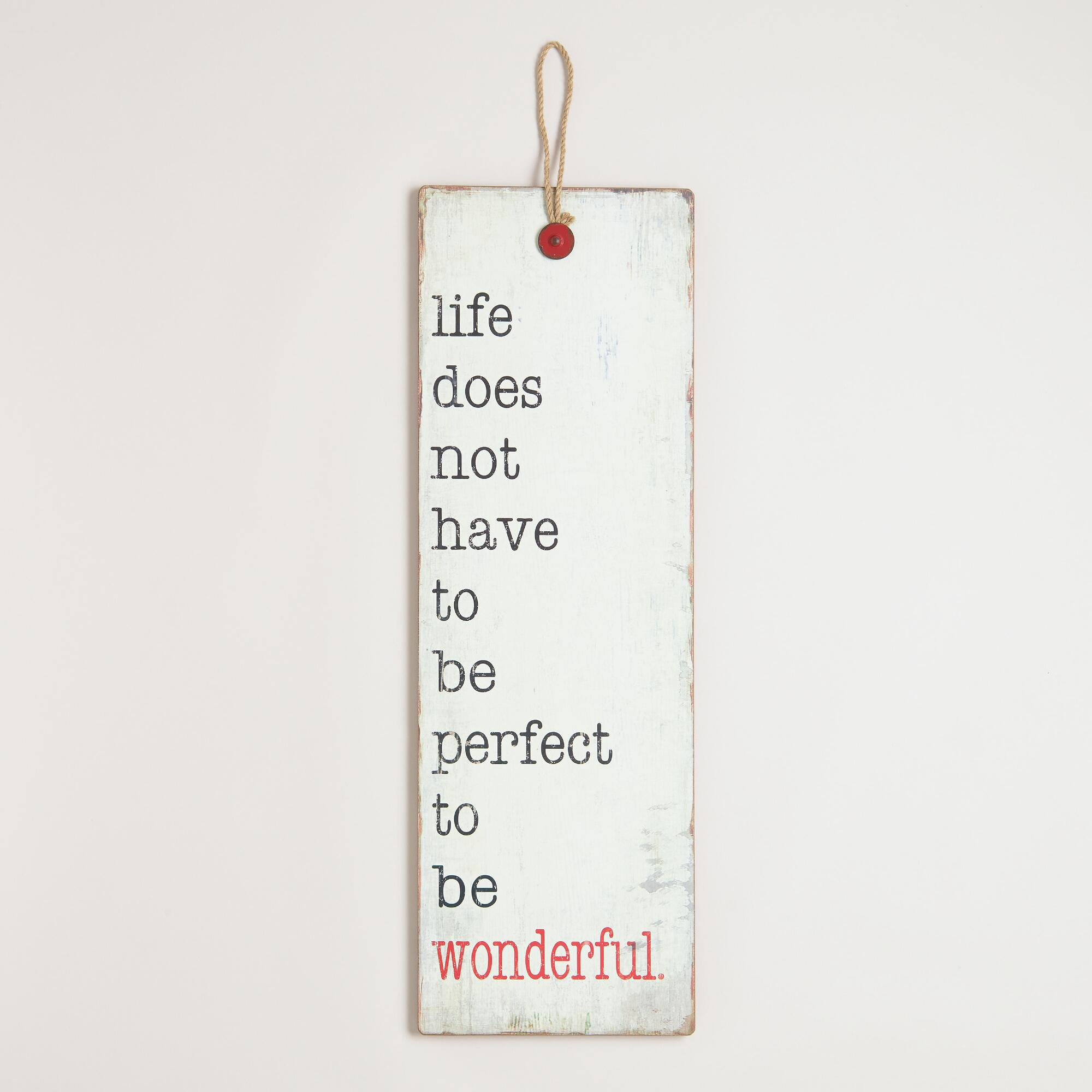 Life does not have to be perfect wall decor world market for World market wall decor