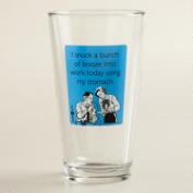 Snuck Booze Someecards Pint Glass
