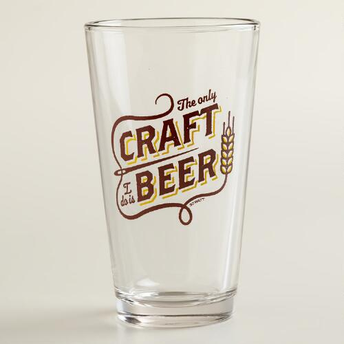 Only Craft is Beer Pint Glass
