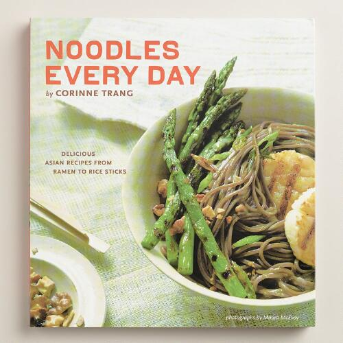 """""""Noodles Every Day"""" Cookbook"""