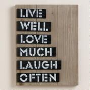 Live Well Love Much Laugh Often Sign
