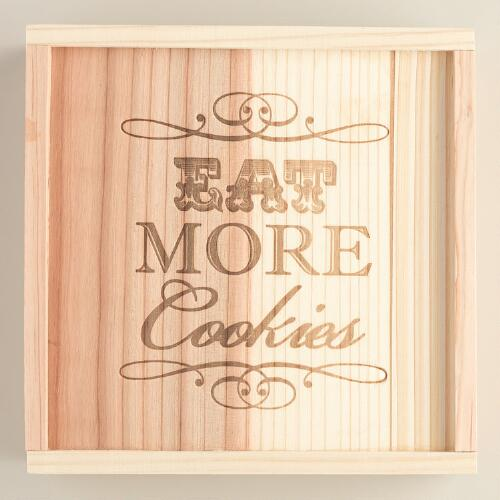 'Eat More Cookies' Wood Cookie Box
