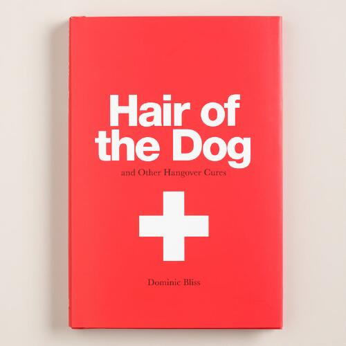 """Hair of the Dog"" Hangover Cures Book"