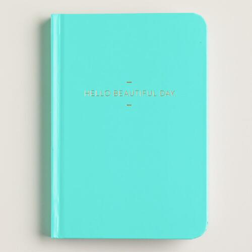 Turquoise Hello Beautiful Day Journal
