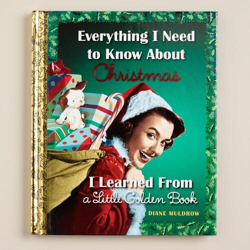 Everything I Need to Know..., a Little Golden Book