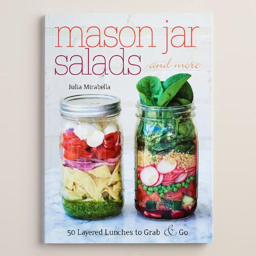 """Mason Jar Salads and More"" Recipe Book"