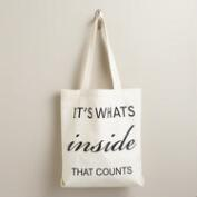 It's What's Inside Tote Bag