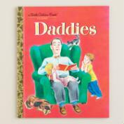 Daddies, a Little Golden Book