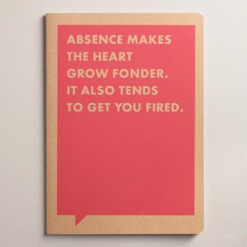 Large Absence Gets You Fired Frank and Funny Notebook