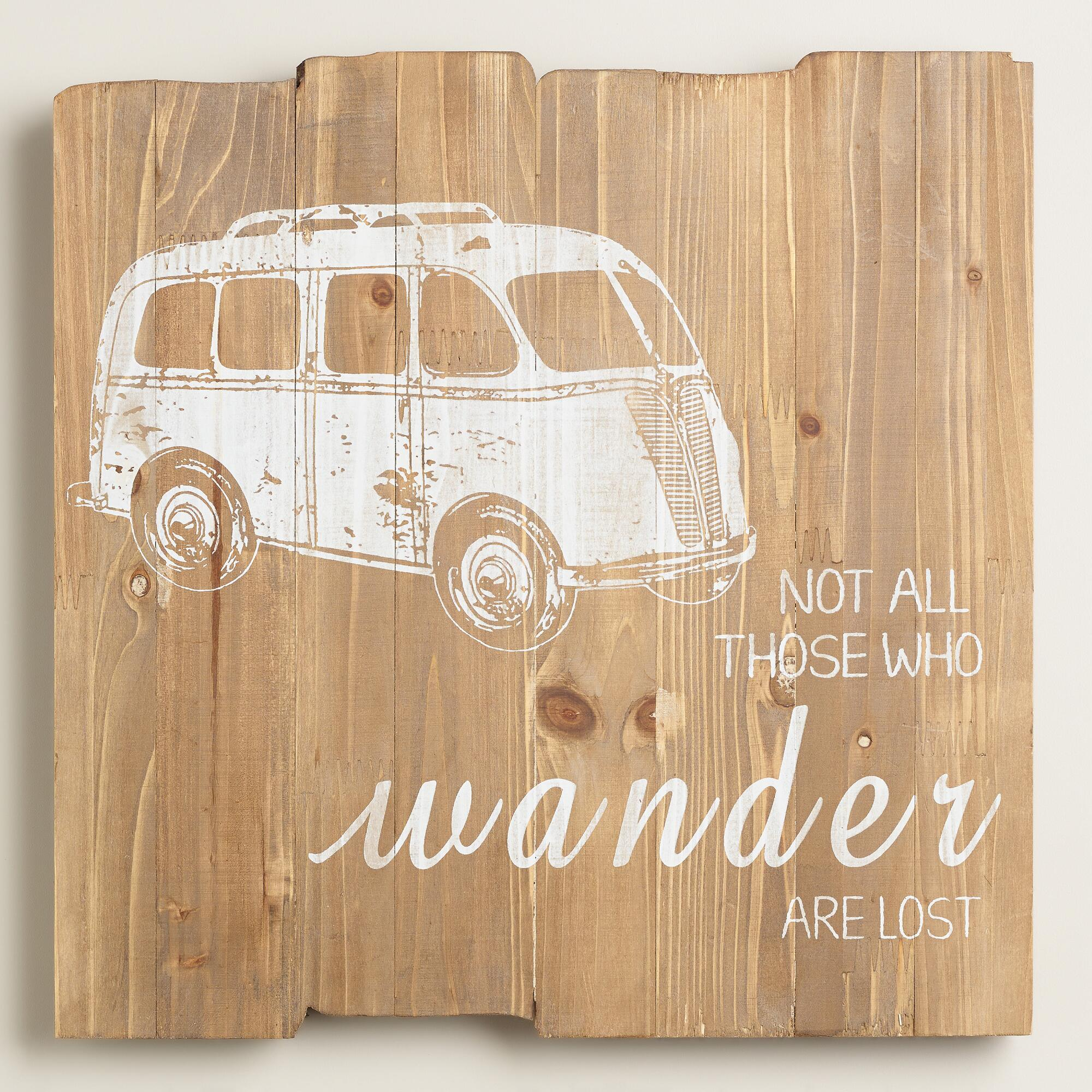 """Not All Those Who Wander Are Lost"" Sign 