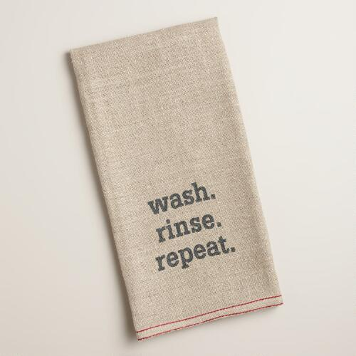"""Wash. Rinse. Repeat."" Linen Kitchen Towel"