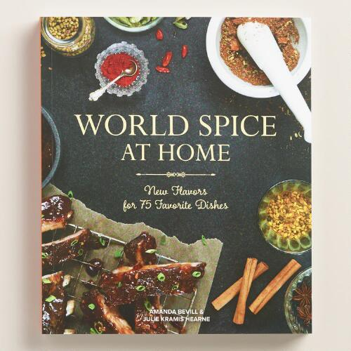 World Spice at Home Cookbook