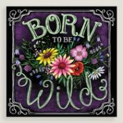 Born to be Wild Wall Art