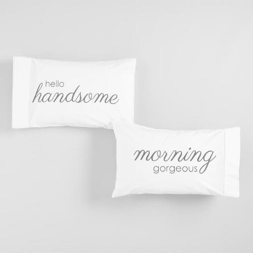 Hello Handsome, Morning Gorgeous Pillowcases Set of 2