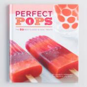 Perfect Pops Popsicle Recipe Book