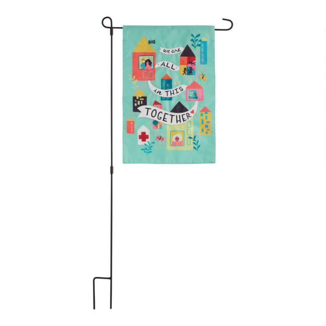 We're All in This Together Outdoor Garden Flag
