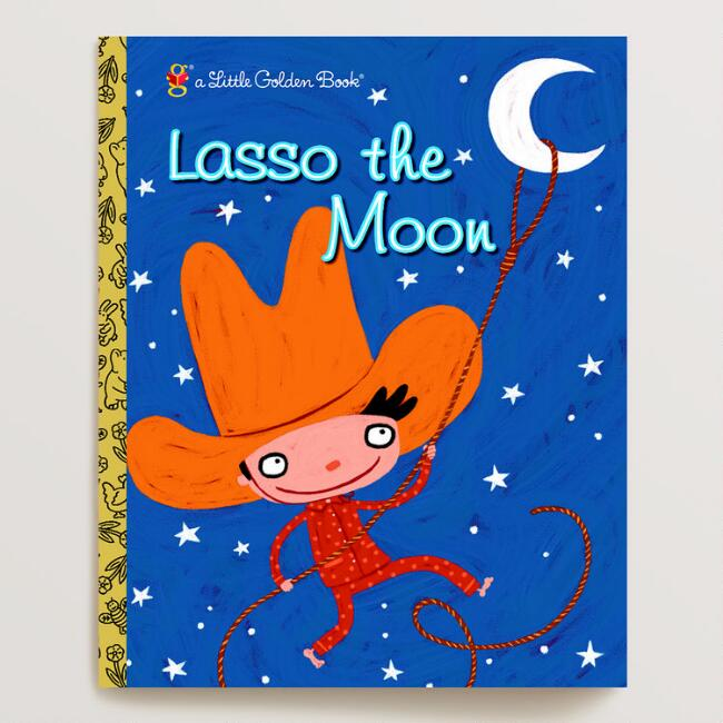 Lasso the Moon, a Little Golden Book