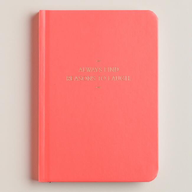 Neon Pink Always Find Reasons To Laugh Journal