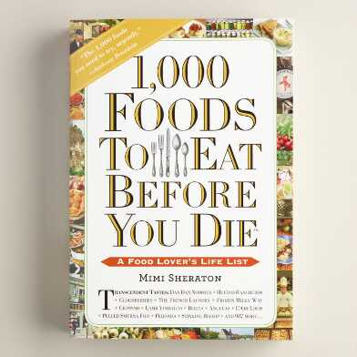 1000 Foods To Eat Before You Die Book