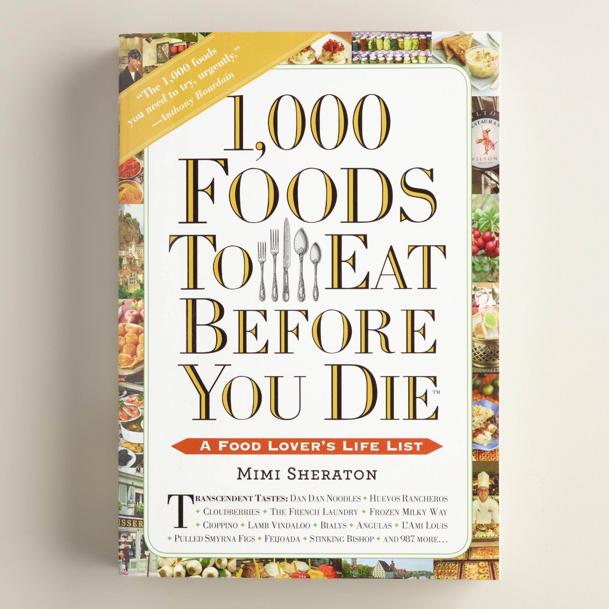 1000 Foods To Eat Before You Die Book by World Market