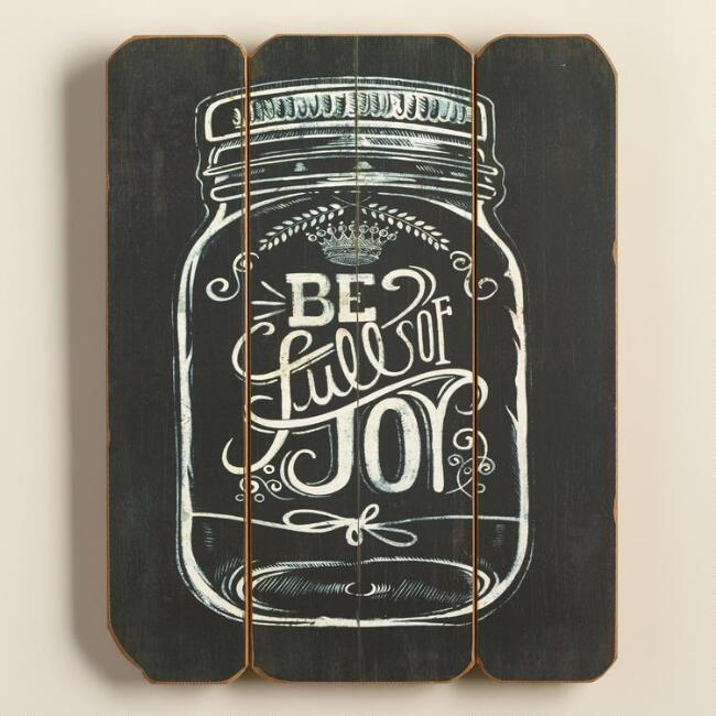 Be Full of Joy Mason Jar Sign