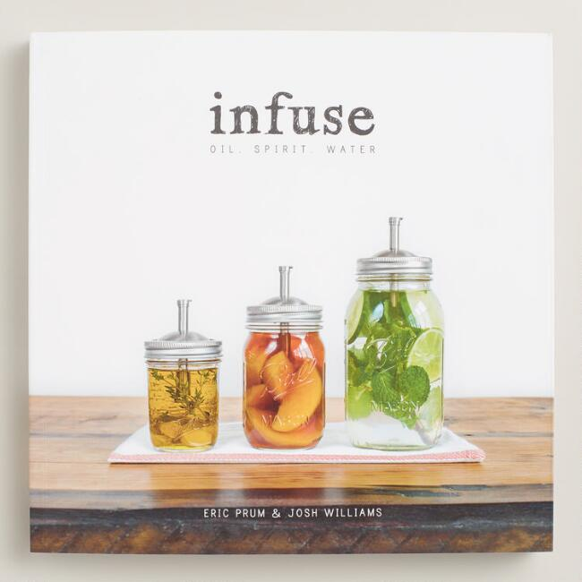 Infuse Oil Spirit and Water Recipe Book