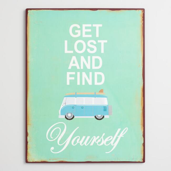 Get Lost and Find Yourself Metal Wall Art