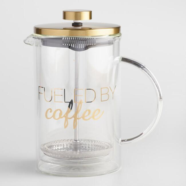 Fueled by Coffee French Press