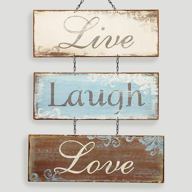 Live Love Laugh Metal Sign