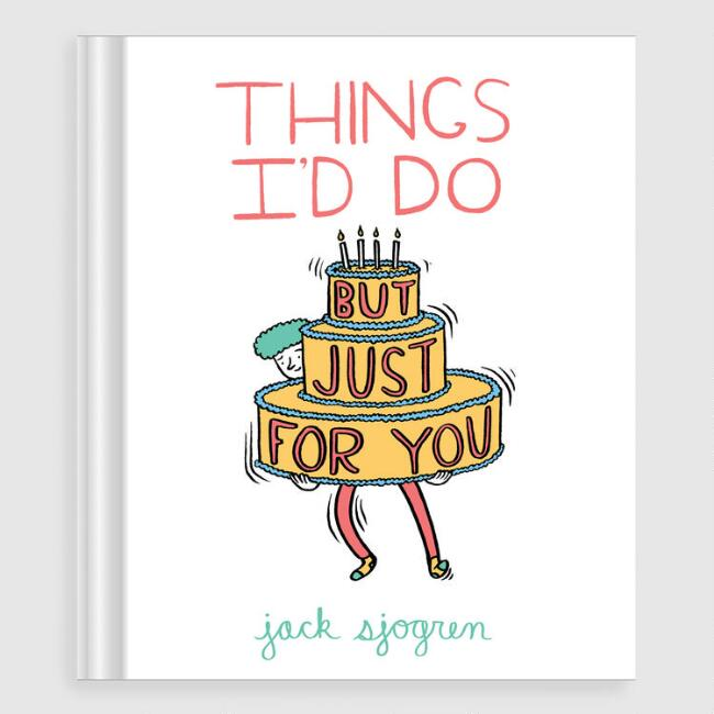Things I'd Do But Just For You Book
